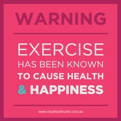 WARNING! Exercise has been known to cause health & happiness. www.kiloklubi.fi