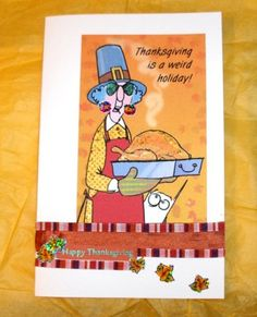 Maxine HUMORUS Handmade THANKSGIVING Card  by SouthamptonCreations, $2.75