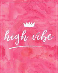 High Vibe.