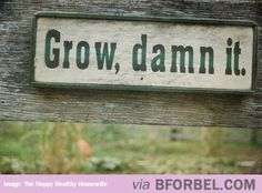 Encouraging Garden Sign…