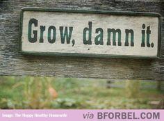 Encouraging Garden Sign