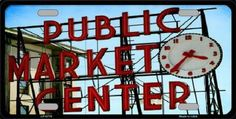 Public Market Center Pikes Place  Sign Tag License Plate