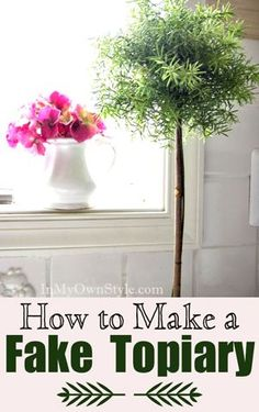 How to make a fake topiary that looks natural.