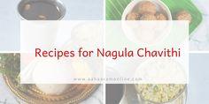 Nagula Chavithi naivedyam includes Chalimidi, Chimmili, Vada Pappu, and Panakam. Find all recipes in one post. #NagulaChavithi #Recipes #AndhraFood #Vegan #Vegetarian #India Andhra Recipes, Allrecipes, Plates, Bananas, Vegan Vegetarian, Tableware, Worship, November, Milk