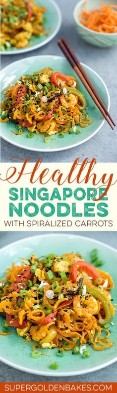 Healthy stir-fried Singapore noodles with spiralized carrots. Quick, easy and delicious.