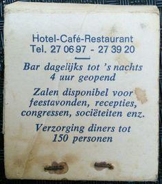 Hotel-Café-Restaurant  Tel. 27 06 97 27 39 20  Bar dagelijks tot 's nachts  4 uur geopend  Zalen disponibel voor  feestavonden, recepties,  congressen, sociëteiten enz.  Verzorging diners tot  150 personen
