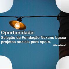 Edital aberto para captação de recursos para projetos sociais na área de energia elétrica. Inscrições até: 08/04/16. Disponível em: http://radarstand.com.br/portfolio/nexans/ Acesse agora e saiba mais.