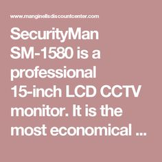 SecurityMan SM-1580 is a professional 15-inch LCD CCTV monitor. It is the most economical and popular size of LCD CCTV monitor. It is mostly used in home, business, medical care and industrial for monitoring and replacing the traditional bulky CRT monitor. In comparison to a LCD TV or a computer LCD monitor, it is more reliable, stable, and longer lasting due to the nature of CCTV monitor, which features higher definition, better color revivification, wider viewing angle, higher brightness…