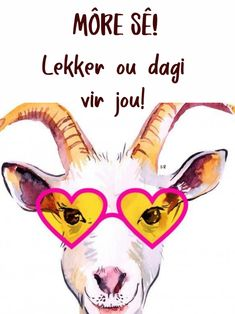Lekker Dag, Morning Qoutes, Afrikaanse Quotes, Goeie More, Good Morning World, Deep Thoughts, Projects To Try, Words, Mornings