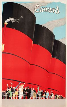 Artist Unknown, Cunard (red smokestacks), c. 1925 - This is so true. Vivid in my mind are the smokestacks (4) on the Aquitania and the people waving hankies, sobbing. Everyone was crying. My aunties and uncles on the dock were waving and sobbing. I never saw them again in person.