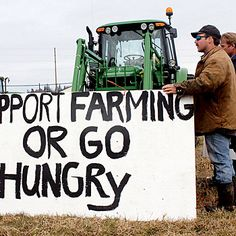 """Support Farming or Go Hungry"""