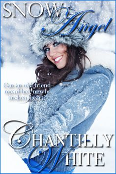 48 best cw fiction books snow angel images on pinterest winter snow angel book one in the high desert hearts series by chantilly white fandeluxe Images
