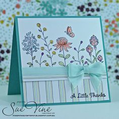 2016 Created by Sue Vine using the SS Flowering Fields #141303 clear or wood #141300