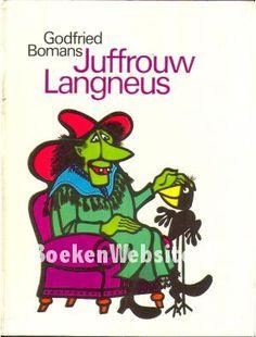 Juffrouw Langneus - Godfried Bomans en illustraties van C. van Velsen