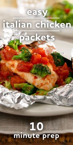 Easy chicken packet recipe made with chicken breast, frozen broccoli and fire roasted diced tomatoes seasoned with Italian dressing.