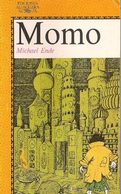 """""""Momo"""", by Michael Ende What a beautiful story about the time we didn´t dedicate to live with other persons, to cultivate friendship, because the technology and fast life. I Love Books, Good Books, Books To Read, My Books, Daughter Of Smoke And Bone, His Dark Materials, Personal Library, Famous Books, Literature Books"""