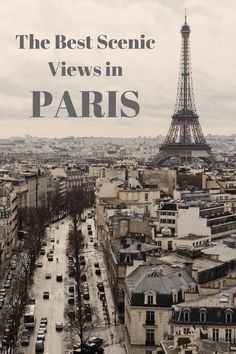 The Best Scenic Views in Paris | Yoko Meshi  Some of the best things to do in Paris, France is check out the amazing views.   www.yokomeshi.co.uk