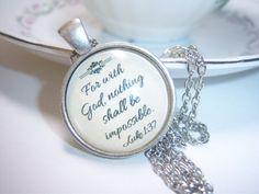 Luke 1:37 Bible Verse Necklace Christian jewelry christian gift jewelry Christian pendant bible necklace
