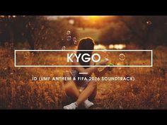 Kygo - ID (UMF anthem 2015 & Fifa 16 Soundtrack) - YouTube