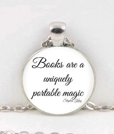 "Quote Pendant,"" Books are a uniquely portable magic-Stephen King."" Necklace Jewelry by CraftyClosetCreation on Etsy"