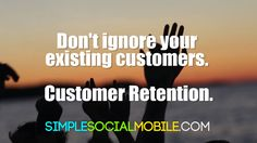 It isn't just about attracting new customers, it's also about maintaining your existing customers. It's easier to keep a customer than try to get one back after they've left you. Get One, How To Get, Existing Customer, One Back, Artificial Intelligence, Social Media Marketing, Infographic, Business, Infographics