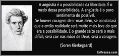 Famous Quotes, Proverbs, & Sayings Kierkegaard Quotes, Soren Kierkegaard, Opinion Quotes, Some Words, Famous Quotes, Philosophy, Poems, Wisdom, Faith