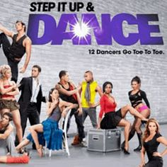 {STEP IT UP AND DANCE}