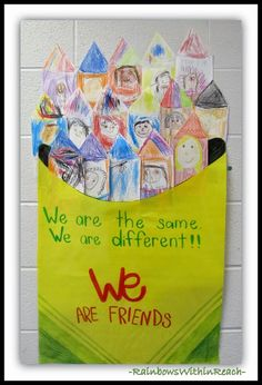 We are the same, we are different, we are friends.  Would go along with The Crayon Box that Talked