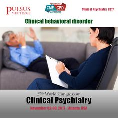 The ninth track of the Psychiatry congress is about Clinical behavioural disorders.# Behavioral disorders, also known as disruptive behavioral disorders, are the most common reasons that parents are Usual advised to take their kids for mental health assessments and treatment.