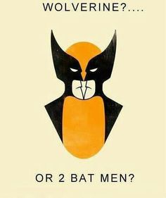 Wolverine or 2 Batman -- what do you think?