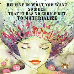 What you believe.... manifests