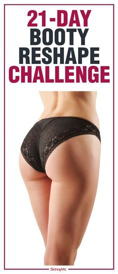 Are you ready to take the 21-Day Booty Reshape Challenge? Let's get started! #challenge #skinnyms #buttworkout