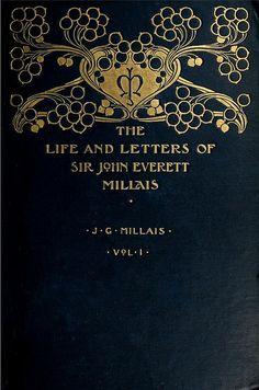 ≈ Beautiful Antique Books ≈  The Life and Letters of Sir John Everett Millais Vol.1, J.G.Millais, 1900