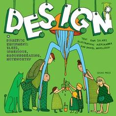 D.E.S.I.G.N. - Innovative design book for parents desirous to share their interest with children