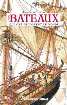 Quinze marins sur le bahut du mort...: Ces bateaux qui ont découvert le monde de Jean Ben...