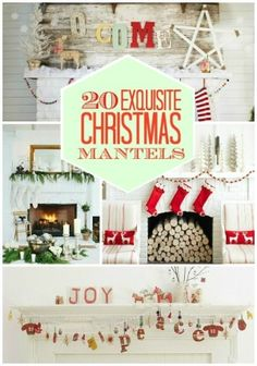 20 Exquisite Christmas Mantels by nic heart