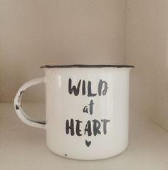 Wild at Heart Enamel Mug by PeaceofByron on Etsy https://www.etsy.com/listing/273400222/wild-at-heart-enamel-mug