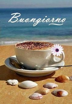 Buongiorno Good Morning Music, Good Morning Motivation, Good Morning Roses, Good Morning Coffee, Good Morning Sunshine, Good Morning Good Night, Coffee Time, Good Morning Greeting Cards, Good Morning Greetings