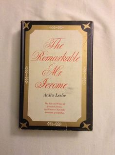 The Remarkable Mr. Jerome / Anita Leslie / Hardcover 1954