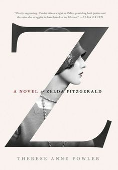 A novel of Zelda Fitzgerald