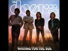 August 17th (1968) The Doors, Waiting for the Sun:    The Doors started a four-week run at No.1 on the US album chart with 'Waiting For The Sun'.    http://www.thisdayinmusic.com/