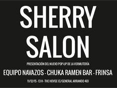 Equipo Navazos  Chuka Ramen Bar  Frinsa en The Hovse. Con invitados así... cómo no va a salir bien Sherry Salon. El nuevo proyecto de @vermuteriapopup dará mucho pero mucho que hablar en 2016. Ya lo veréis. by dmoralejo
