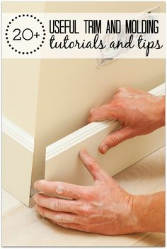 Finish off your rooms with beautiful baseboards, crown molding, and trim around windows and doors. 20+ Useful Trim and Molding Tutorials and Tips