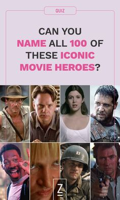 Are you a movie expert? See if you can name all 100 of these iconic movie heroes with our trivia quiz!