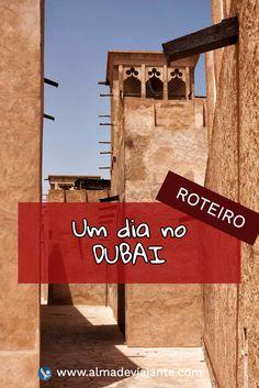 www.almadeviajante.com / Um dia no DUBAI / ROTEIRO