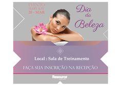 Evento -  Dia da Beleza destinado as colaboradoras da empresa Resource.