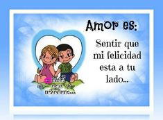 Amor es... imagen #6660 - Amor es: Sentir que mi felicidad esta a tu lado - Imágenes y fotos con frases para facebook, whatsapp y twitter.