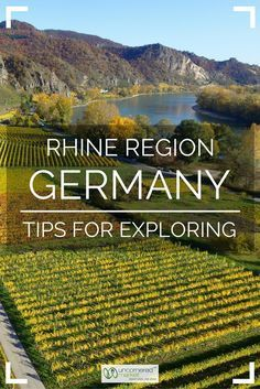 Tips for exploring Germany's Rhine River region. Recommended routes and towns, best ways to get around, top regional wines to taste and more. Best of travel in Germany. | Uncornered Market Travel Blog: Travel Wide, Live Deep #germanytravel