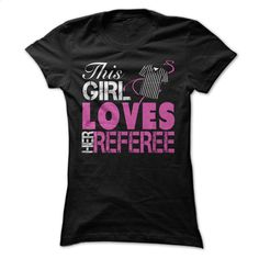 This Girl Loves Her Referee T Shirt, Hoodie, Sweatshirts - t shirts online #teeshirt #style