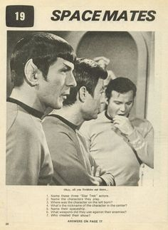 Star Trek: the Original Series. I can answer all of the questions! See if you can too!!